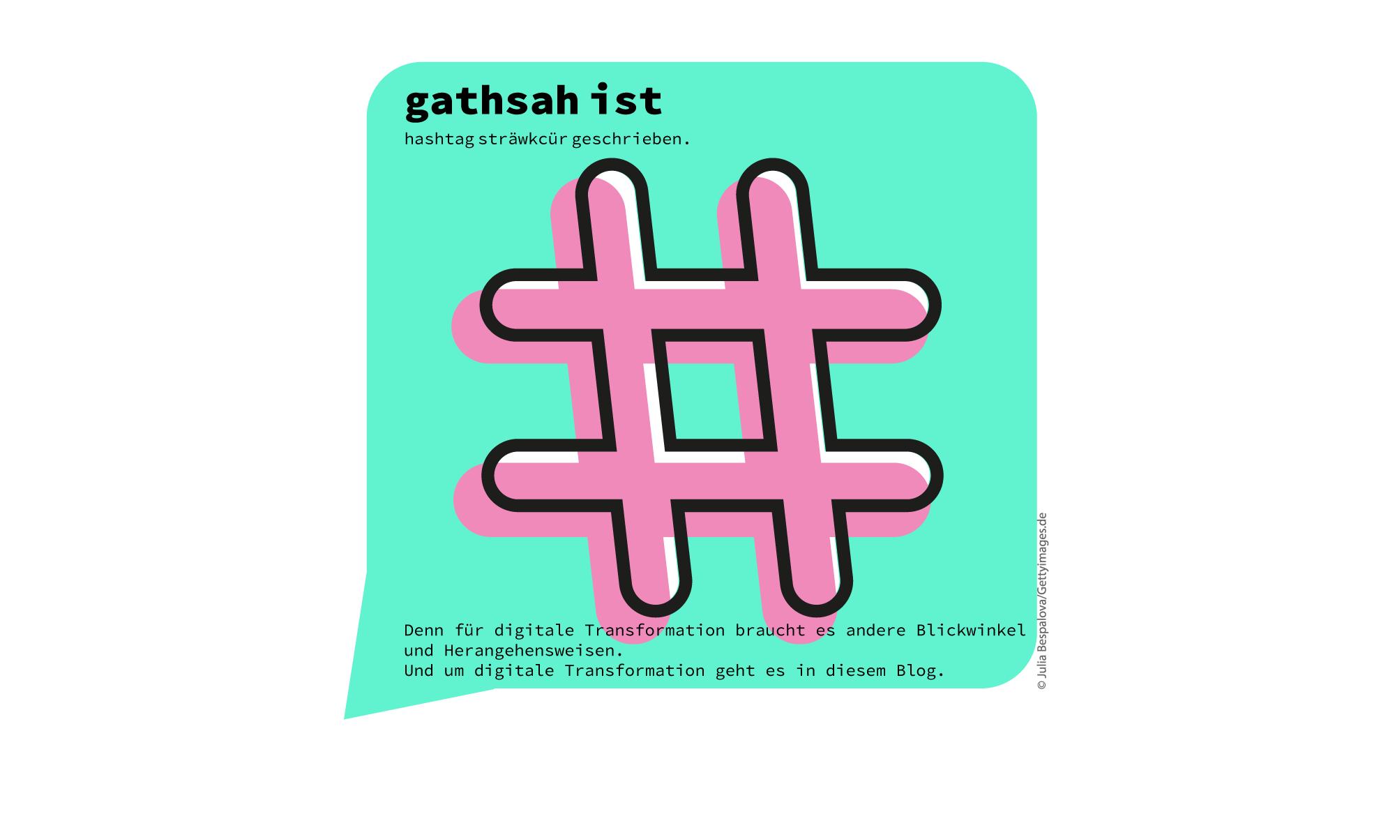 gathsah ist #hashtag sträwkcür geschrieben